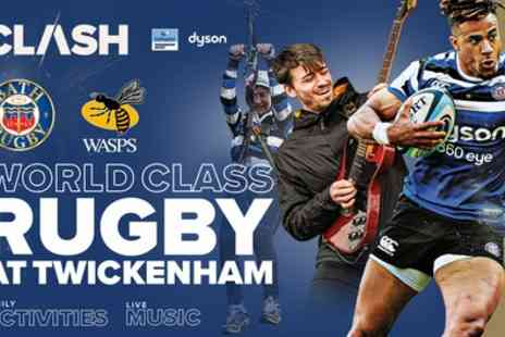 The Clash Bath Rugby v Wasps - Adult Tickets or Family Packages on 18th April - Save 22%