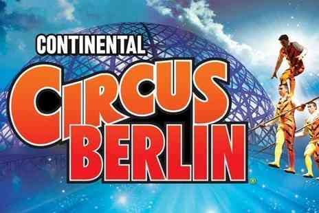 The Extreme Stunt Show - Grandstand ticket to see the Continental Circus Berlin - Save 50%