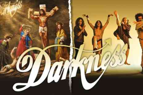 The Darkness Live - One General Admission standing ticket to see The Darkness on 2 December in Leicester and 11 December in Watford - Save 42%