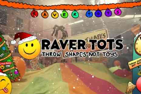 Raver Tots, Christmas Party - One or two Child or Adult tickets from 2nd November To 31st December - Save 27%