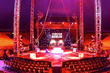 The European Entertainment Corporation - Continental Circus Berlin in Birmingham A Magical Winter Spectacular for All Ages - Save 50%