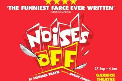 Garrick Theatre - Tickets to see Noises off - Save 0%