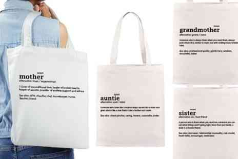 Groupon Goods Global GmbH - One, Two or Four Mother, Grandmother, Sister or Auntie Tote Bags - Save 73%