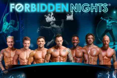 Forbidden Nights - Standing or Rear Stalls Ticket from 21st December To 28th March - Save 35%