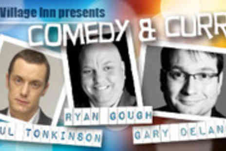 The Village Inn - Stand up comedy show and curry - Save 50%