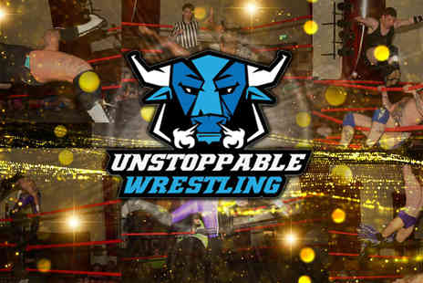 Unstoppable Wrestling - Two tickets or a family ticket to Unstoppable Wrestling choose from three dates - Save 55%
