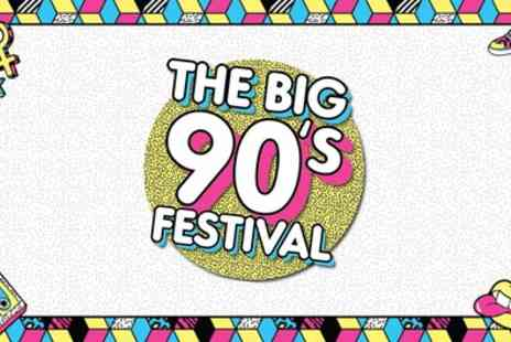 The Big Nineties Festival 2020 - Baby D, N Trance, Phats and Smalls Plus more from 8th February To 25th April - Save 30%