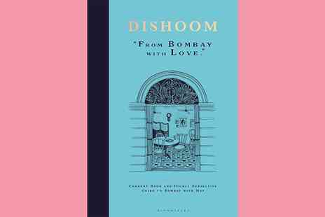 The Book Depository - Dishoom From Bombay with Love - Save 36%
