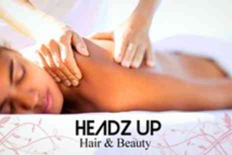 Headz Up Hair and Beauty - Full Body Massage, Facial and Indian Head Massage - Save 63%