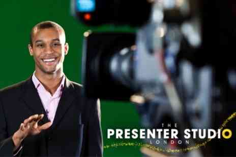The Presenter Studio - Five Hour Television Presenter Workshop - Save 60%