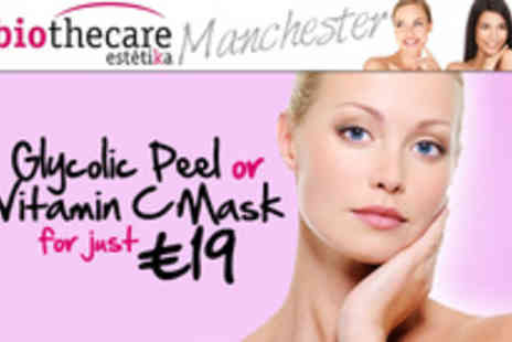 Biothecare Estetika Manchester - Wish you had skin as smooth as silk? Pamper your skin with a Glycolic Peel or Vitamin C Mask - Save 58%