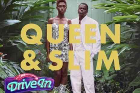 The Drive In at Troubadour Meridian Water - Tickets to see Queen & Slim - Save 0%