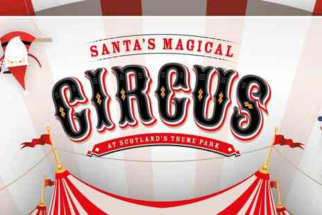 M & Ds Theme Park - Ticket to Santas Magical Circus for one including ice skating and hot chocolate - Save 46%