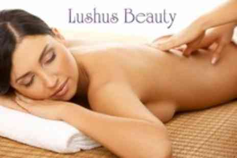 Lushus Beauty - Deluxe Facial Plus Choice of Massage - Save 62%