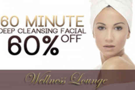 Wellness Lounge - Deep cleansing facial - Save 58%