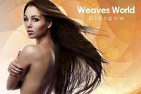 Weaves World Glasgow - Full Head Remy Hair Weave - Save 63%