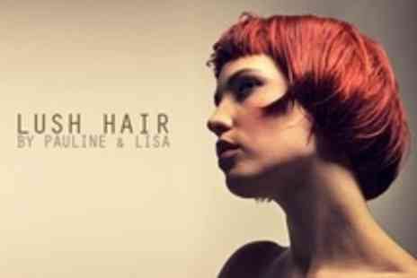 Lush Hair by Pauline - Full Head of Colour With Cut and Blow Dry - Save 8%