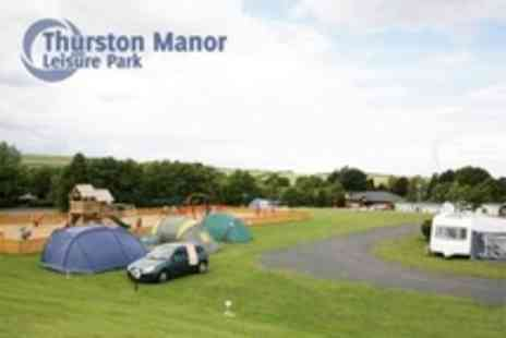 Thurston Manor Leisure Park - Two Night Camping Pitch - Save 61%