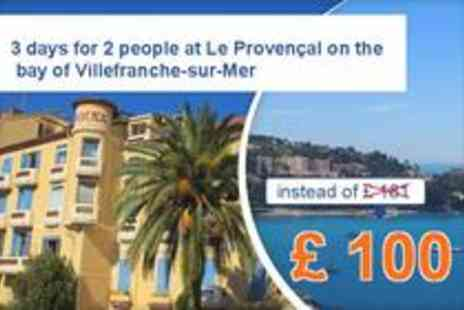 Hotel Le Provencal - 3 days on the bay of Villefranche sur Mer - Save 45%