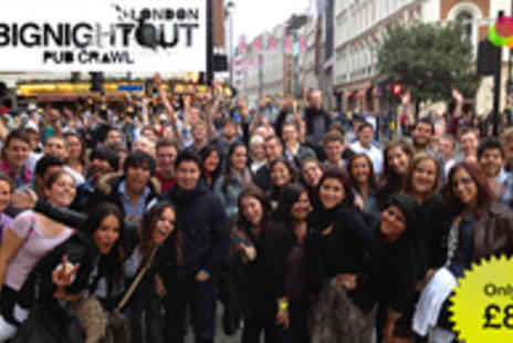 1 Big Night Out - Londons Biggest Bar Crawl - Save 47%