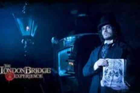 The London Bridge Experience - Ticket to the London Bridge Experience - Save 45%