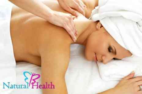 Natural Health - One Sessions of Naturopath Massage Plus Consultation - Save 68%
