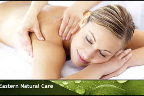 Eastern Natural Care - 60-minute relaxation massage & a 15-minute hot cupping session, as used by Gwyneth Paltrow - Save 78%