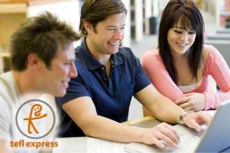 TEFL Express - TEFL 120 Advanced Certificate Course - Save 82%