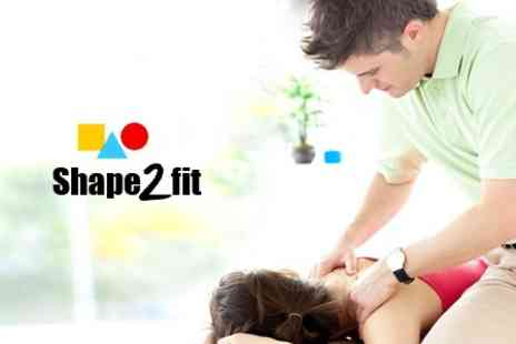 Shape 2 Fit - One Hour Sports Massage - Save 60%