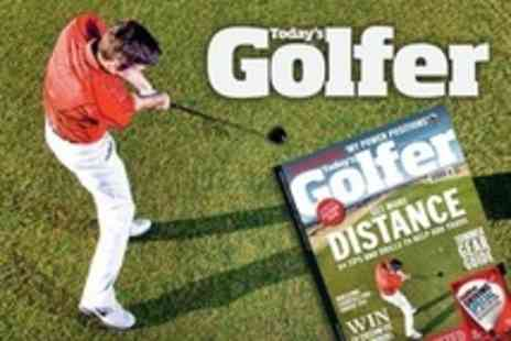 Todays Golfer - Subscription of Golf For Six or Twelve Months - Save 50%