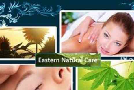 Eastern Natural Care - One hour of Relaxation, Aromatherapy or Reflexology massage - Save 80%