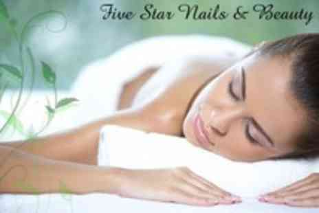 Five Star Nails - Massage, Facial, Manicure and Pedicure - Save 63%