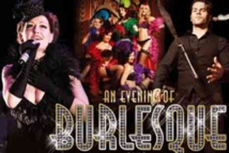 An Evening Of Burlesque - Ticket For One - Save 50%