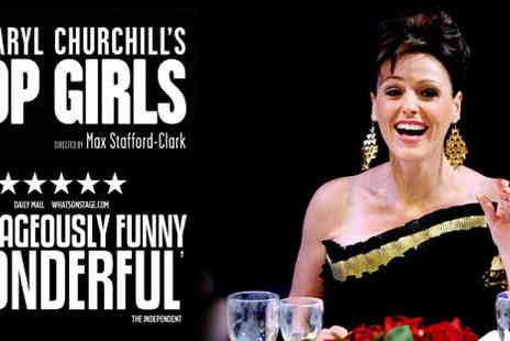 Trafalgar Studios - £15 for a top-priced ticket to Top Girls (usually £45) - Save 67%