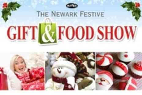 Newark Festive Gift and Food Show - Child Adult or Family Ticket - Save 67%