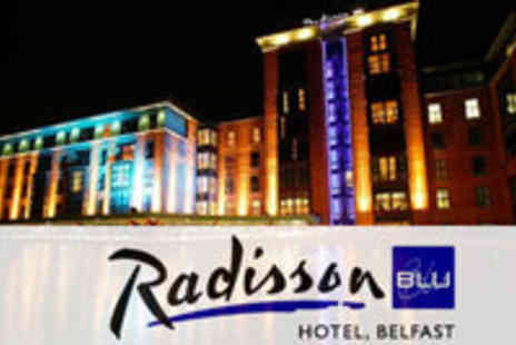 Radisson Blu Belfast - Overnight Stay for Two in a Business Class Room with Prosecco - Save 52%