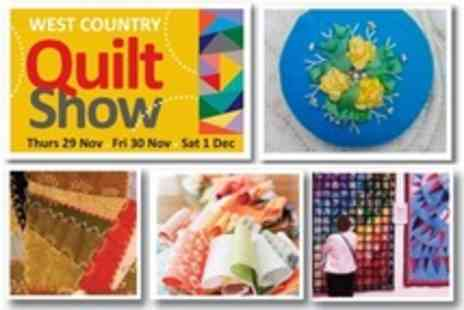The West Country Quilt Show - Two Tickets Show - Save 50%