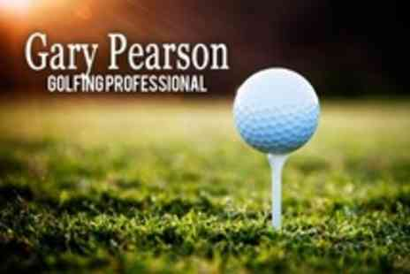 Gary Pearson Golf Professional - Golf Tuition One 60 Minute Lessons - Save 50%