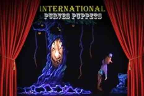 International Purves Puppets - Family Ticket to Choice of Puppet Show - Save 50%