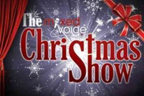 Mixed Voice - One Christmas Show Tickets - Save 40%