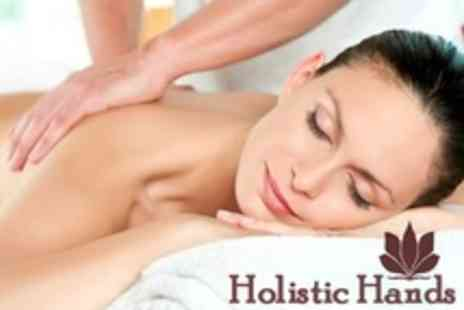 Holistic Hands - Full Massage Body - Save 60%
