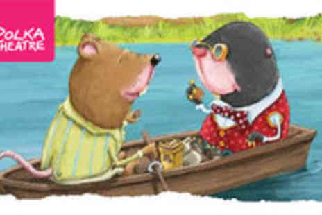 Polka Theatre - Tickets to The Wind in the Willows - Save 38%