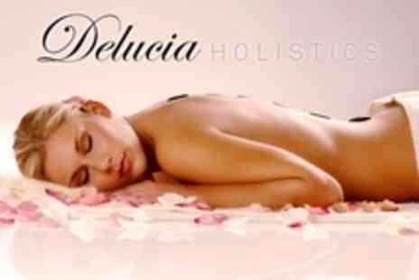 Delucia Holistics - One Hour Swedish, Hot Stone or Aromatherapy Massage  - Save 65%