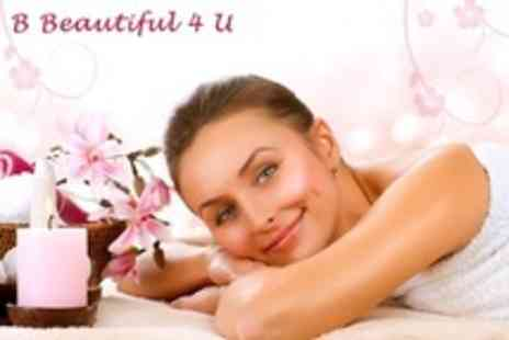 B Beautiful 4 U - Swedish Back Neck and Shoulder Massage, Indian Head Massage and Facial - Save 69%