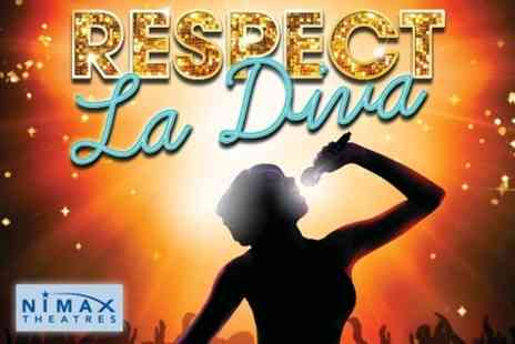 Nimax Theatres - Theatre Ticket to Respect La Diva - Save 54%