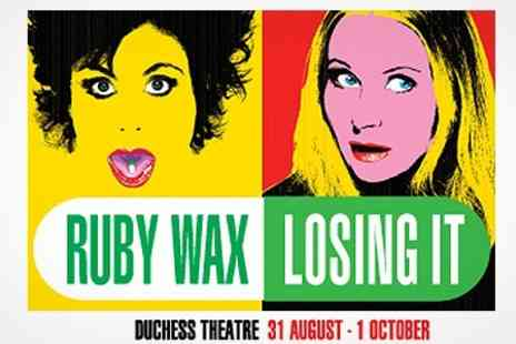 Nimax Theatres - Premium Seat for Ruby Waxs Losing It at The Duchess Theatre - Save 62%