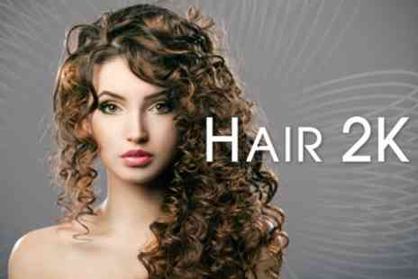 Hair 2K - T Section Highlights or Full Head of Colour Plus Wash, Cut and Blow Dry - Save 60%