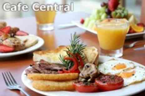Cafe Central - Choice of Breakfast Plus Tea or Coffee For Two or Four - Save 50%