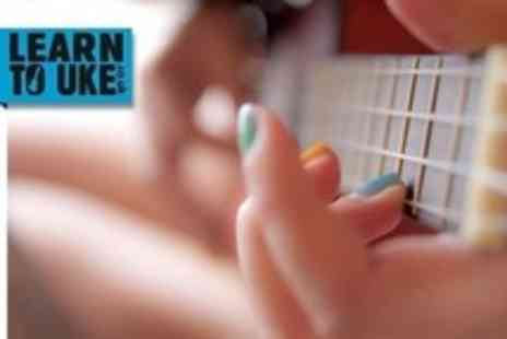 Learn To Uke - Two Hour Lesson For One or Two - Save 58%