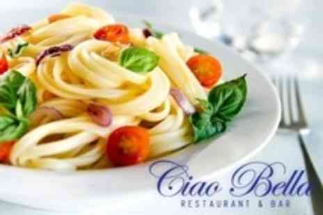 Ciao Bella - Italian Food and Drinks For Two or Four - Save 60%